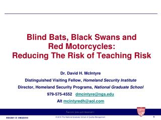 Blind Bats, Black Swans and Red Motorcycles:  Reducing The Risk of Teaching Risk