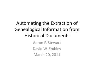 Automating the Extraction of Genealogical Information from Historical Documents