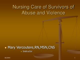 Nursing Care of Survivors of Abuse and Violence