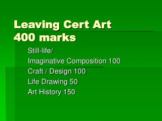 Leaving Cert Art 400 marks