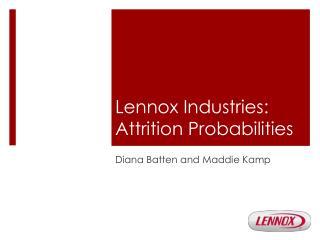 Lennox Industries: Attrition Probabilities