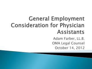 General Employment Consideration for Physician Assistants
