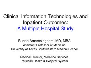 Clinical Information Technologies and Inpatient Outcomes:  A Multiple Hospital Study