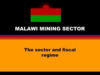 MALAWI MINING SECTOR