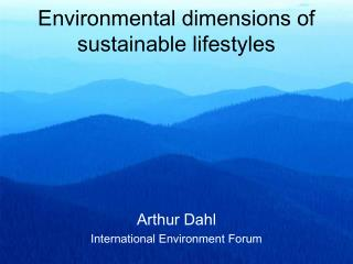 Environmental dimensions of sustainable lifestyles