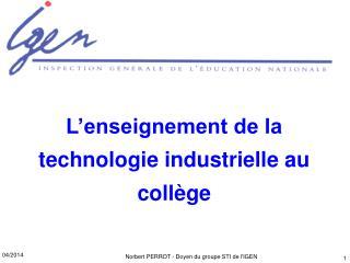 L'enseignement de la technologie industrielle au collège