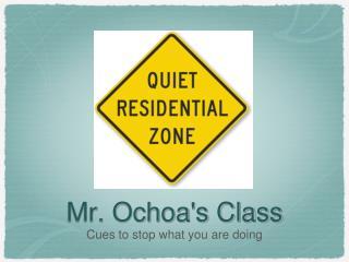 Mr. Ochoa's Class