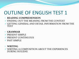 OUTLINE OF ENGLISH TEST 1