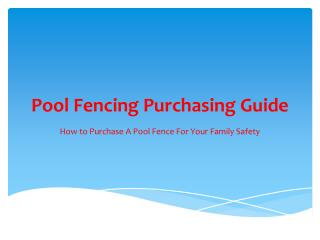 A Pool Fence Purchasing Guide