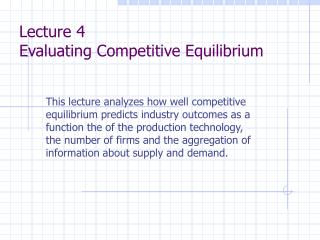 Lecture 4 Evaluating Competitive Equilibrium