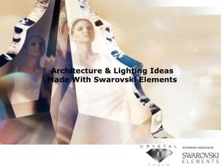 Architecture & Lighting Ideas  Made With Swarovski Elements