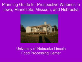 Planning Guide for Prospective Wineries in Iowa