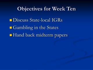 Objectives for Week Ten
