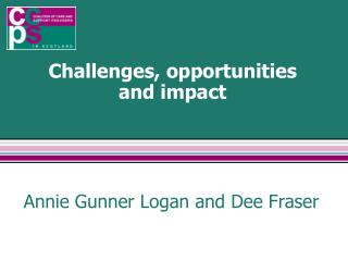 Challenges, opportunities  and impact