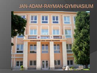 Jan-Adam-Rayman-Gymnasium
