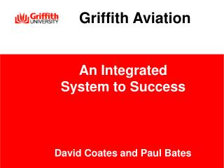 An Integrated System to Success