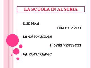 LA SCUOLA IN AUSTRIA