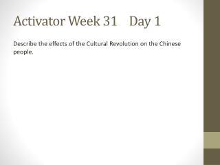 Activator Week 31    Day 1