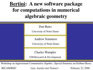 Dan Bates University of Notre Dame