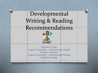Developmental  Writing & Reading Recommendations