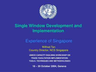 UNECE CAPACITY BUILDING WORKSHOP ON TRADE FACILITATION IMPLEMENTATION: