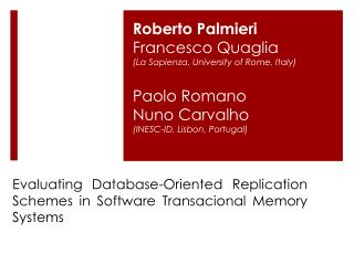 Evaluating Database-Oriented Replication Schemes in Software Transacional Memory Systems