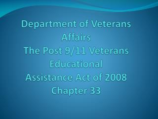 Post 9/11 GI Bill Chapter 33