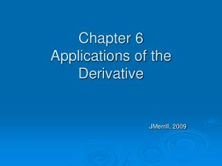 Chapter 6 Applications of the Derivative