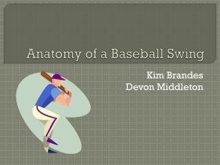 Anatomy of a Baseball Swing