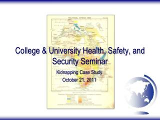College & University Health, Safety, and Security Seminar