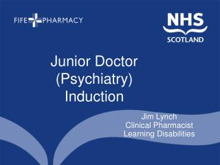 Junior Doctor (Psychiatry) Induction
