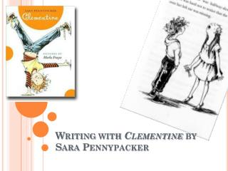 Writing with  Clementine  by Sara  Pennypacker