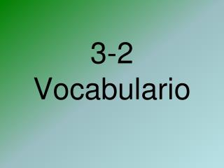 3-2 Vocabulario