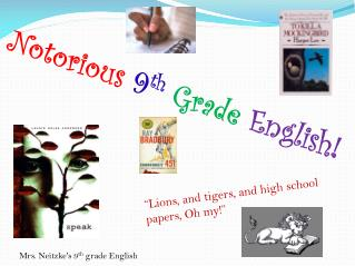 Mrs. Neitzke's 9 th  grade English