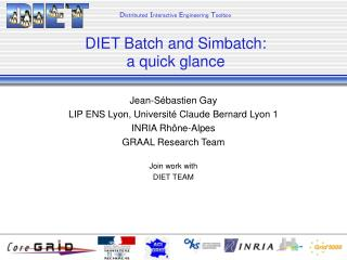 Jean-Sébastien Gay LIP ENS Lyon, Université Claude Bernard Lyon 1 INRIA Rh ône-Alpes