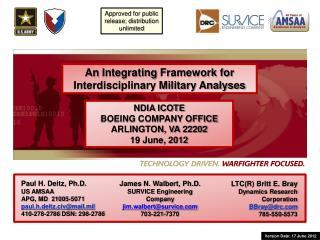 An  Integrating  Framework for Interdisciplinary Military Analyses