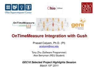 OnTimeMeasure I ntegration with Gush