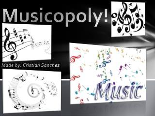 Musicopoly!
