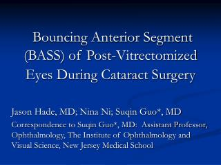 Bouncing Anterior Segment (BASS) of Post-Vitrectomized Eyes During Cataract Surgery