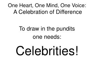 One Heart, One Mind, One Voice: A Celebration of Difference