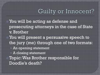 Guilty or Innocent?
