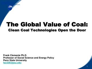 The Global Value of Coal: Clean Coal Technologies Open the Door