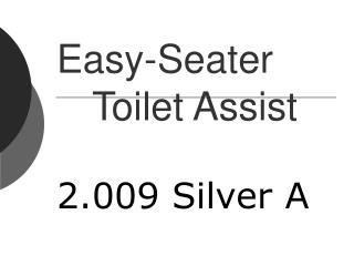 Easy-Seater 	Toilet Assist