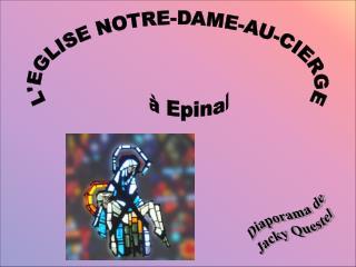 L'EGLISE NOTRE-DAME-AU-CIERGE