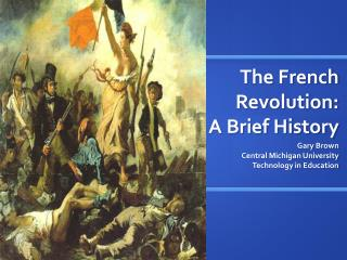 The French Revolution: A Brief History
