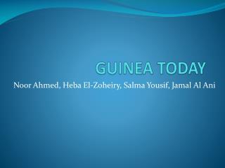 GUINEA TODAY