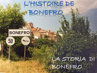 L'HISTOIRE DE BONEFRO
