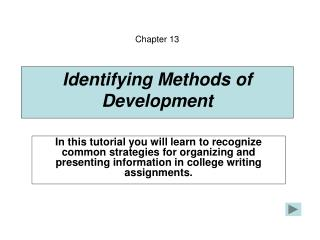 Identifying Methods of Development