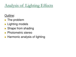 Analysis of Lighting Effects