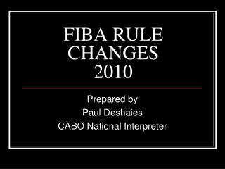 FIBA RULE CHANGES 2010